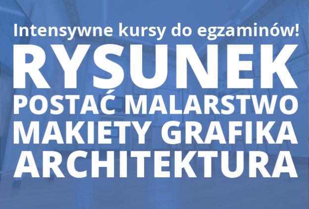 Intensywne kursy przygotowawcze do egzaminów wstępnych na Architekturę Wnętrza Grafikę Scenografię Krajobraz i inne kierunki- zaczynamy 22 maja!