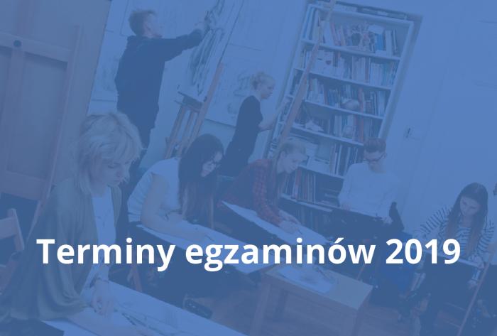 Terminy egzaminów 2019