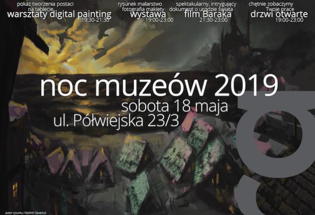 Noc Muzeów RA już 18 maja! Wystawa rysunku i malarstwa / Warsztaty digital painting / Film Baraka