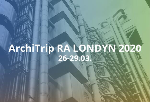 ArchiTrip RA LONDYN 2020 – dołącz do RA i jedź z nami na plener rysunkowo-architektoniczny do Londynu :)
