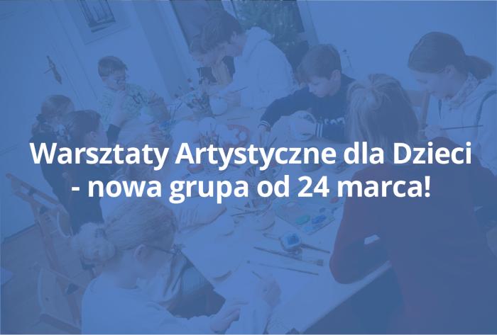 Warsztaty Artystyczne – nowa grupa hobbystycznych zajęć dla dzieci rusza od 24 marca! Rozwijaj swoje artystyczne pasje w Pracowni RysunekArchitektura!